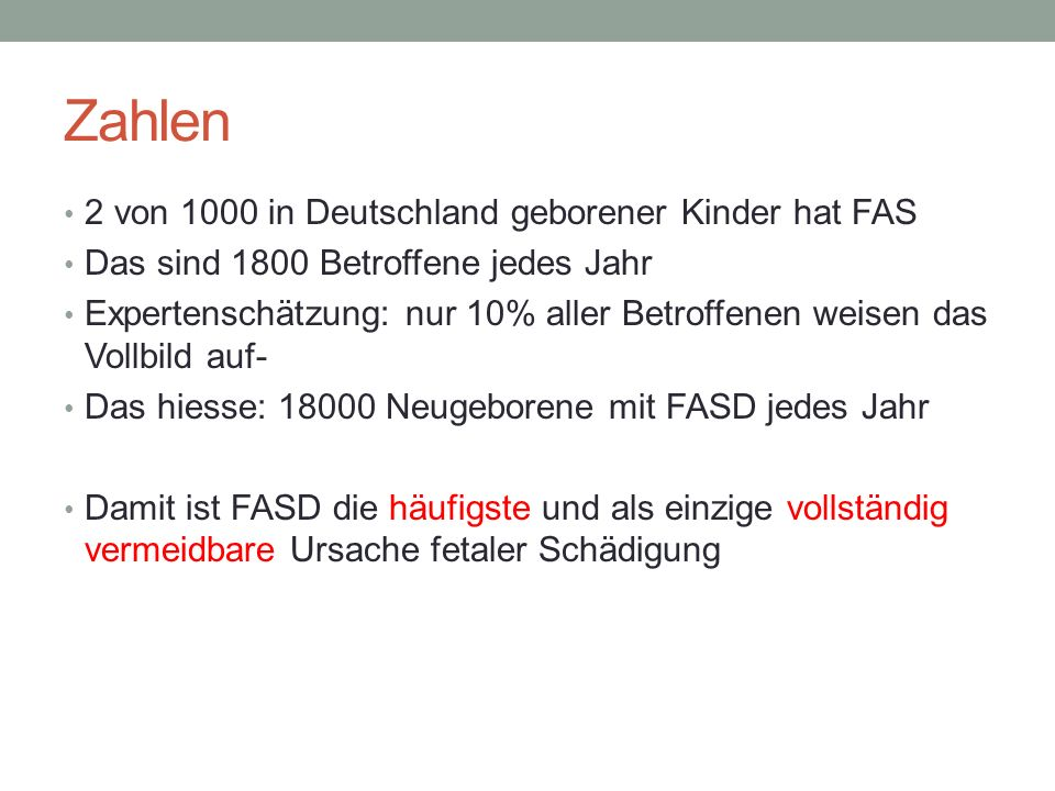 Zahlen 2 von 1000 in Deutschland geborener Kinder hat FAS