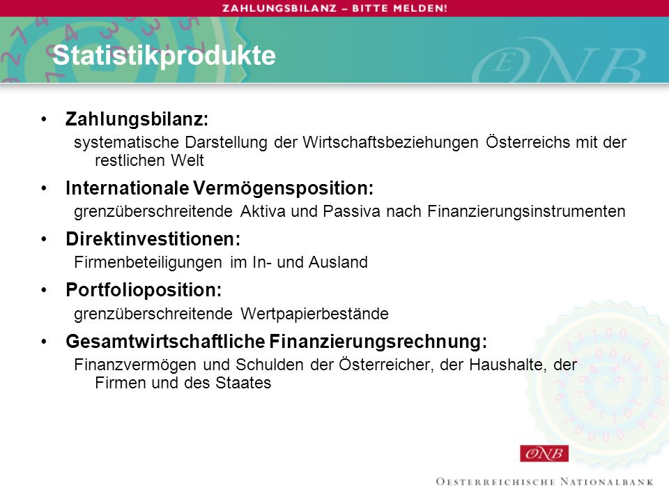 Statistikprodukte Zahlungsbilanz: Internationale Vermögensposition: