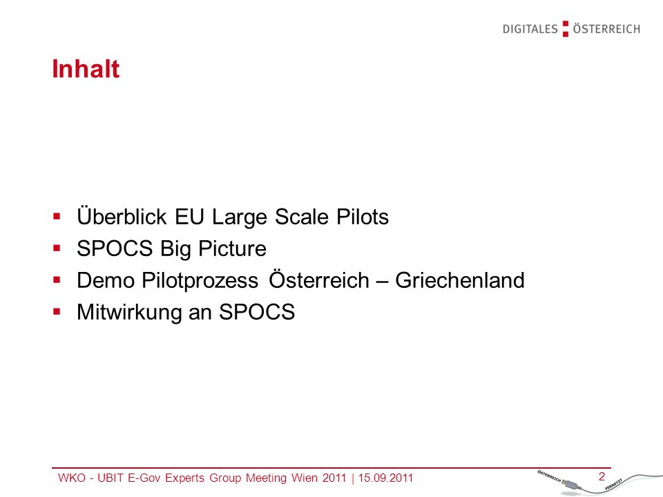 Inhalt Überblick EU Large Scale Pilots SPOCS Big Picture