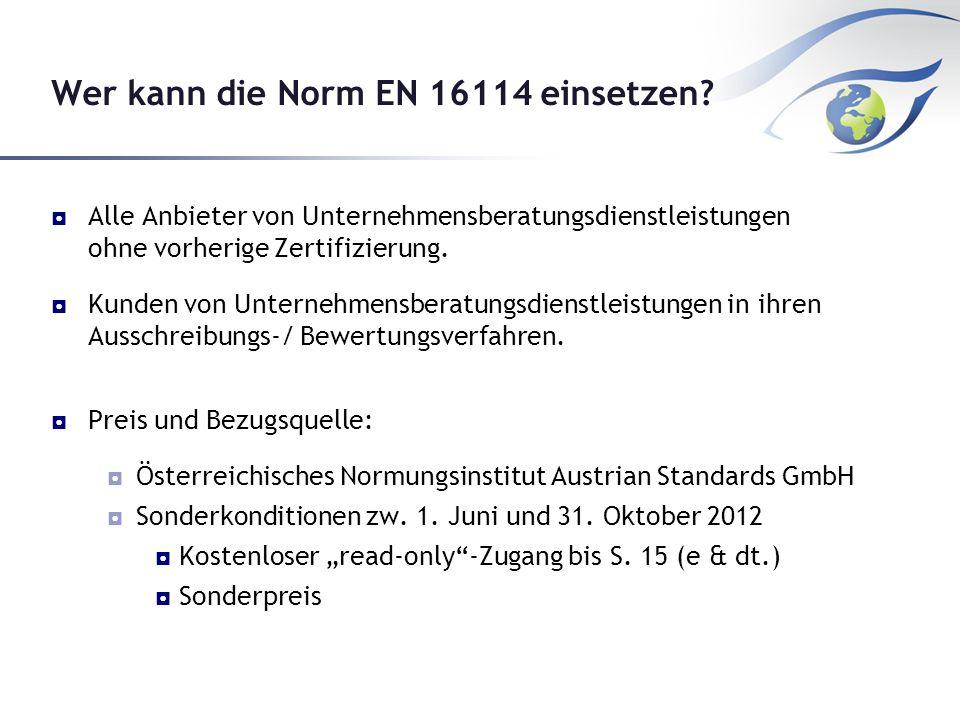 Wer kann die Norm EN 16114 einsetzen