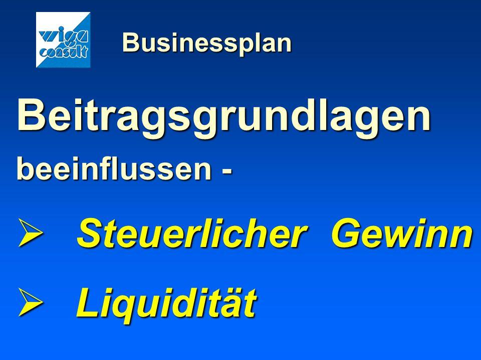 Beitragsgrundlagen Steuerlicher Gewinn Liquidität beeinflussen -