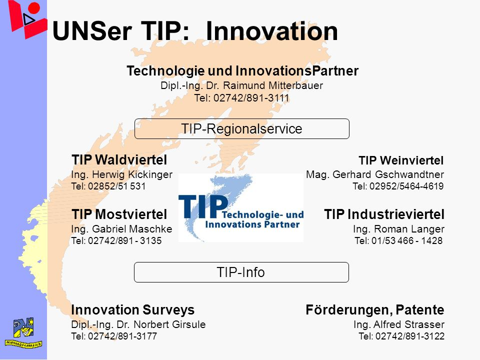 UNSer TIP: Innovation Technologie und InnovationsPartner