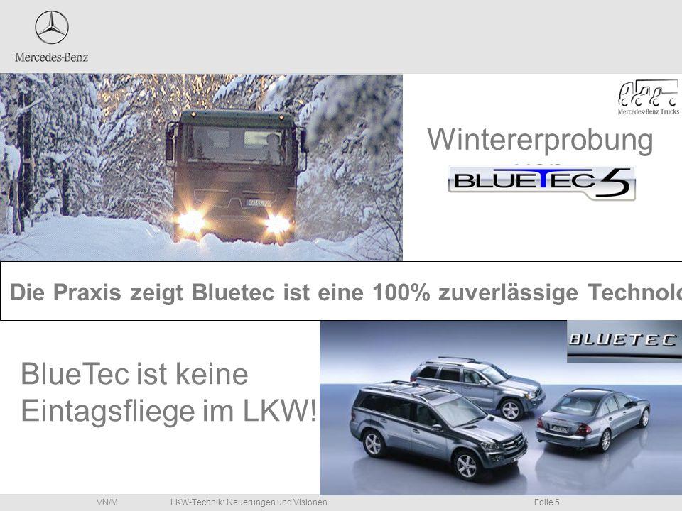 Wintererprobung von BlueTec ist keine Eintagsfliege im LKW!