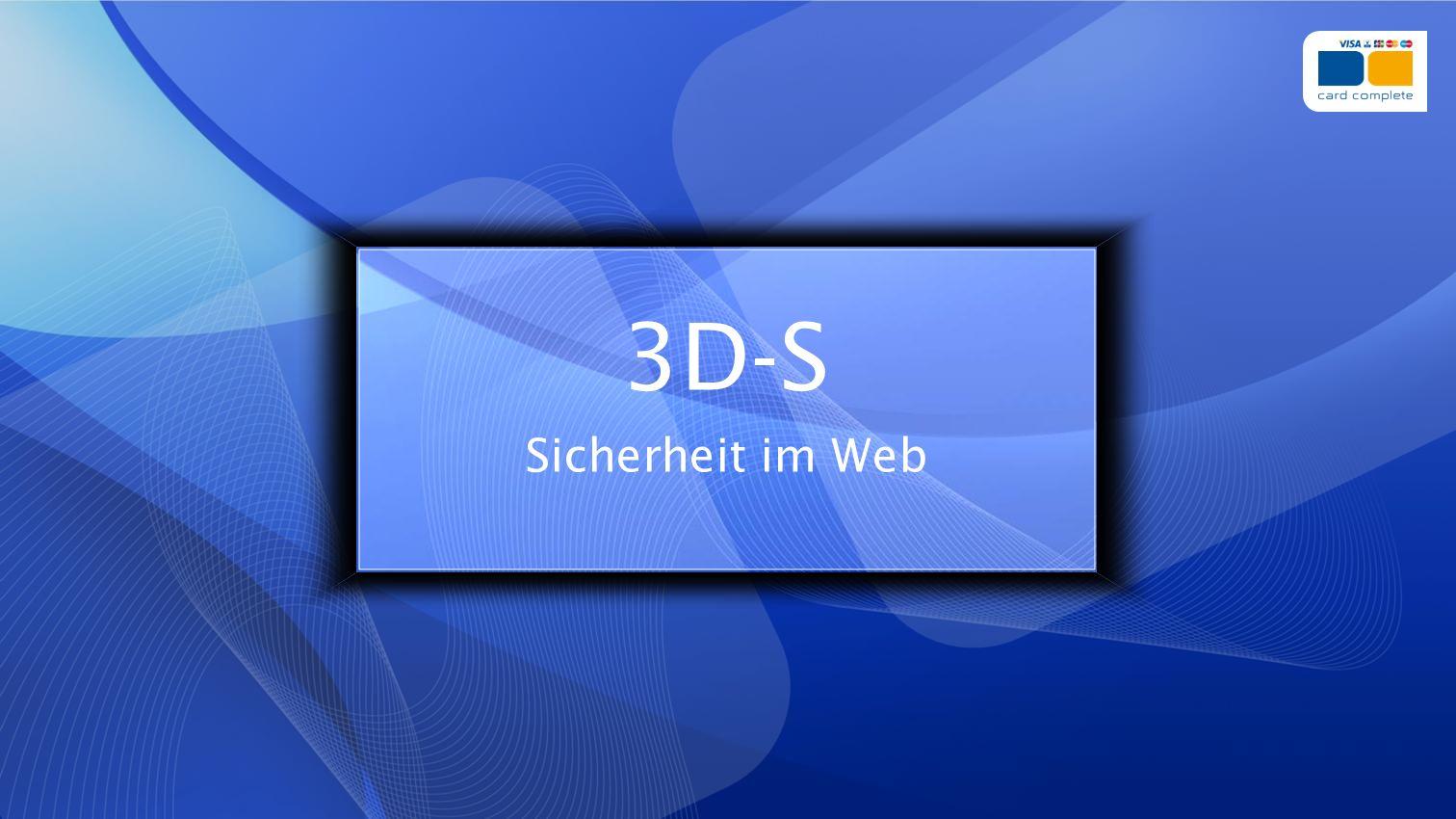 3D-S Sicherheit im Web