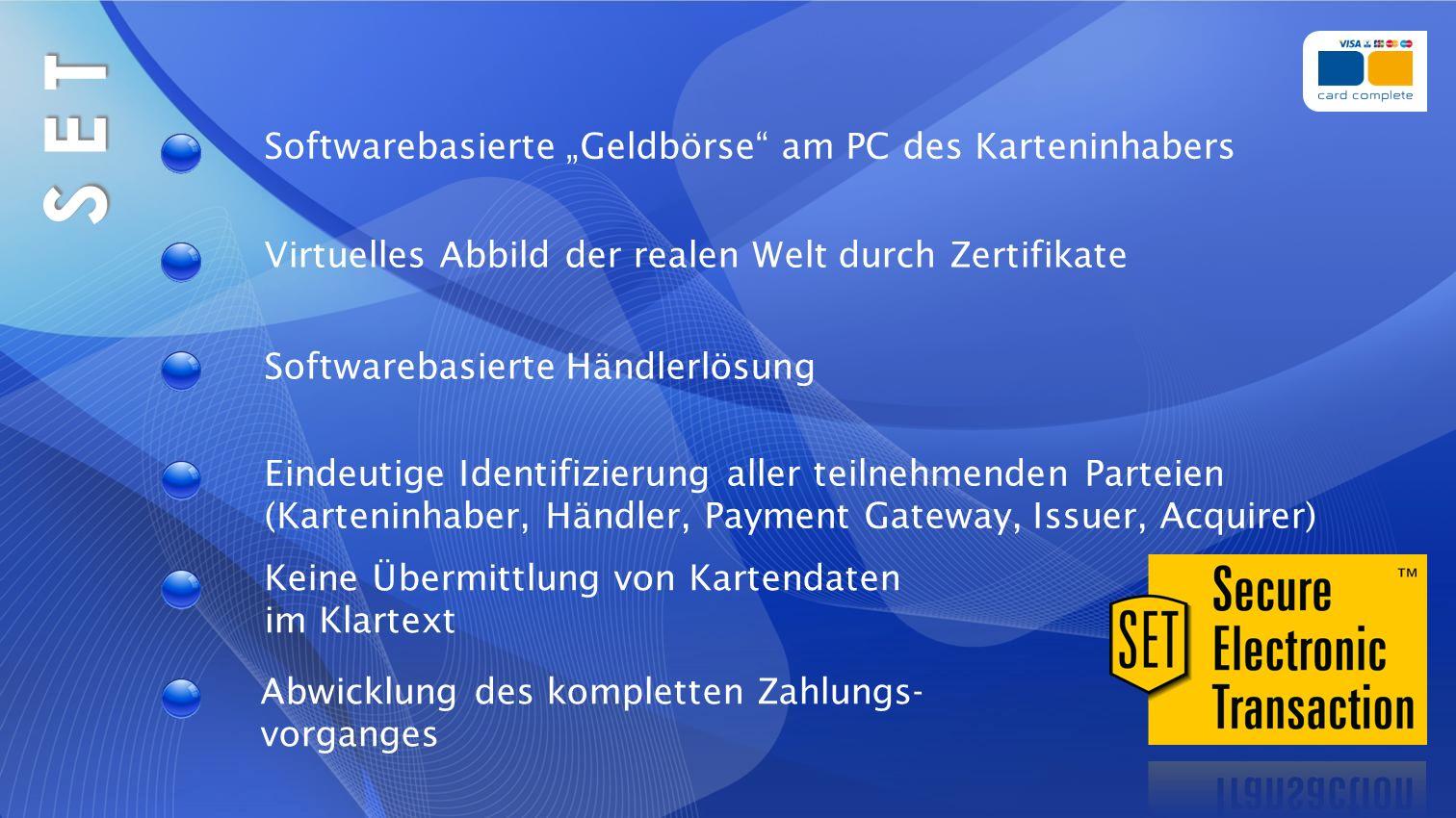 """S E T Softwarebasierte """"Geldbörse am PC des Karteninhabers"""
