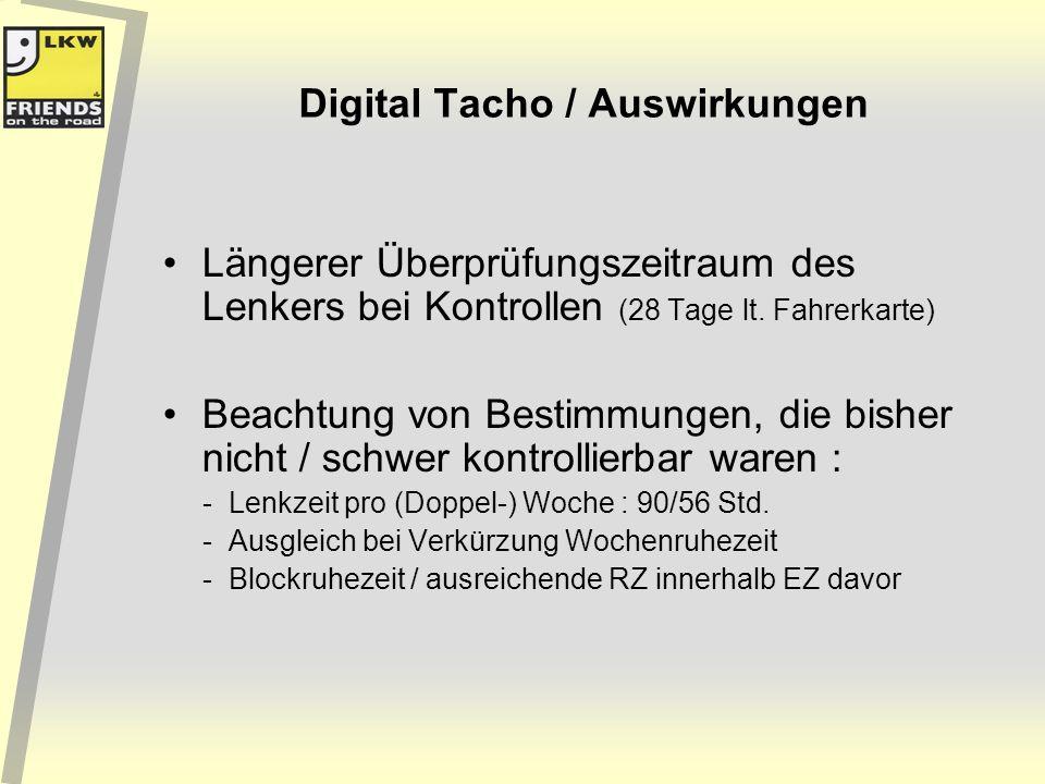 Digital Tacho / Auswirkungen