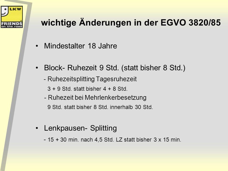 wichtige Änderungen in der EGVO 3820/85