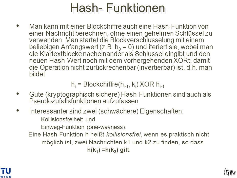 hi = Blockchiffre(hi-1, ki) XOR hi-1