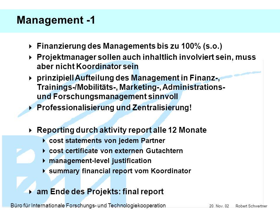 Management -1 Finanzierung des Managements bis zu 100% (s.o.)