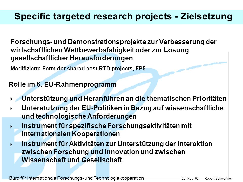 Specific targeted research projects - Zielsetzung