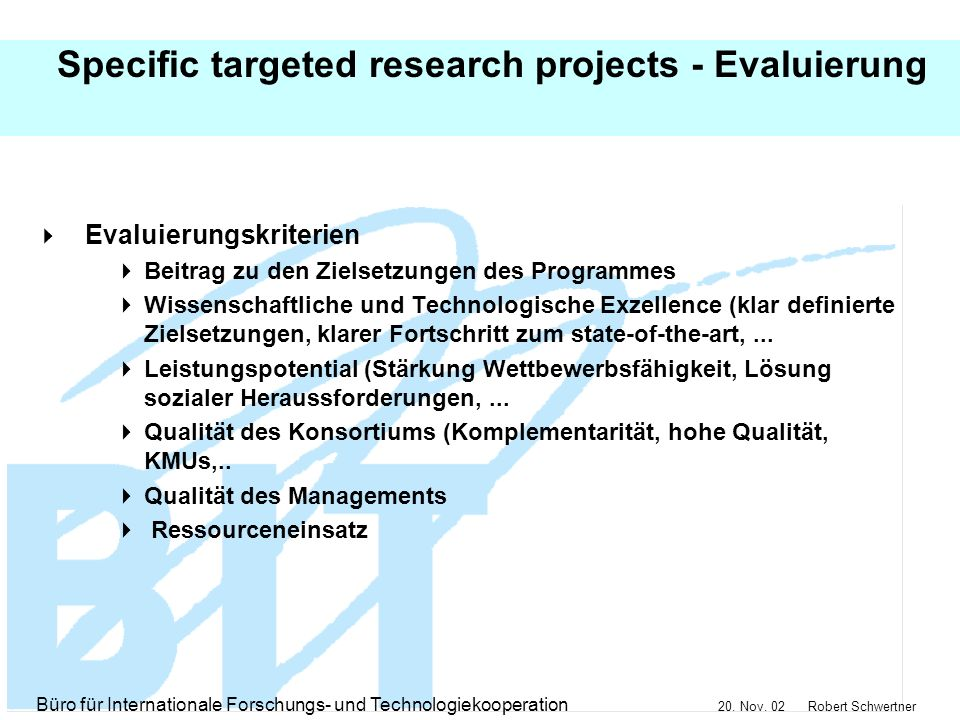 Specific targeted research projects - Evaluierung