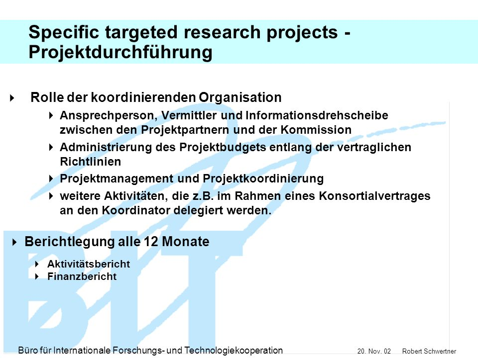 Specific targeted research projects - Projektdurchführung