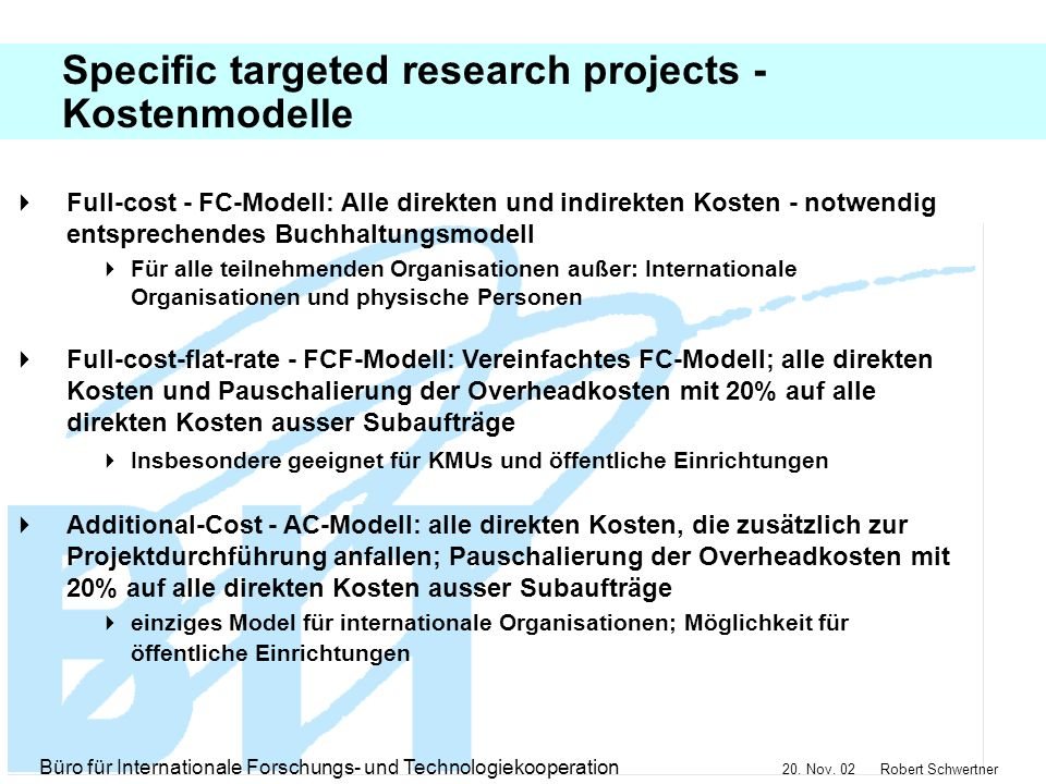 Specific targeted research projects - Kostenmodelle
