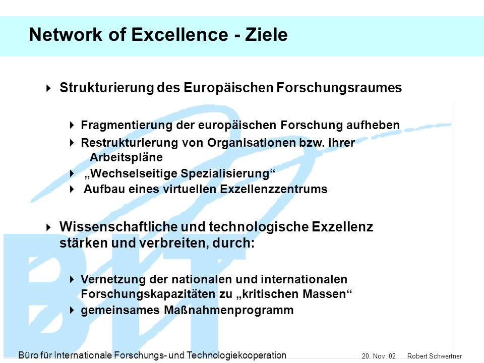Network of Excellence - Ziele