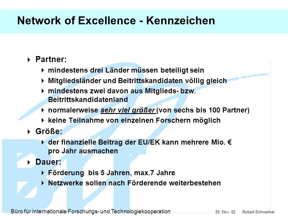 Network of Excellence - Kennzeichen
