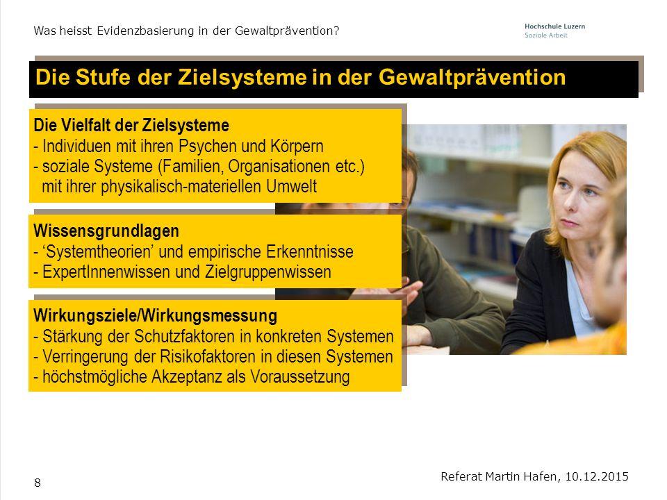 Die Stufe der Zielsysteme in der Gewaltprävention