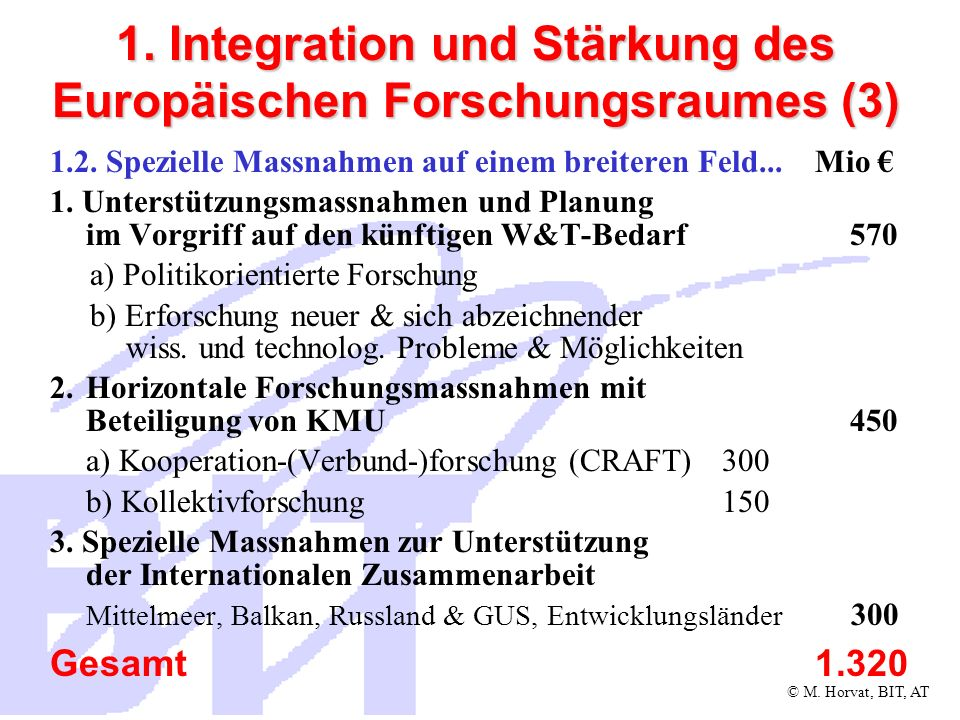 1. Integration und Stärkung des Europäischen Forschungsraumes (3)