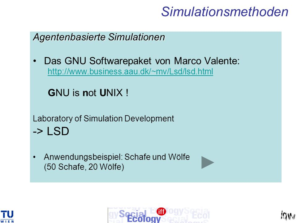 Simulationsmethoden -> LSD Agentenbasierte Simulationen