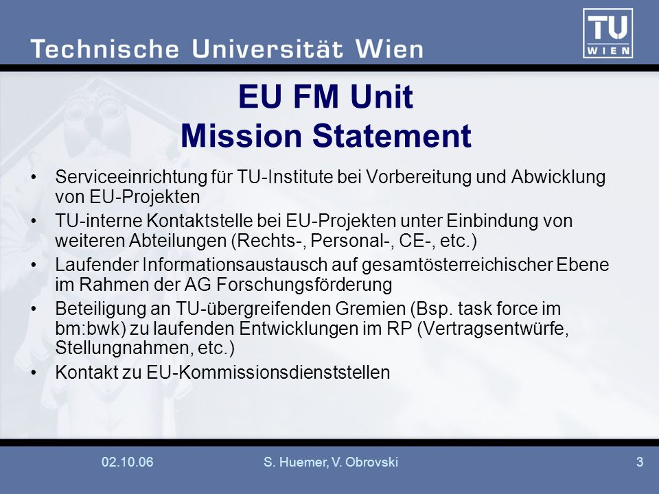 EU FM Unit Mission Statement