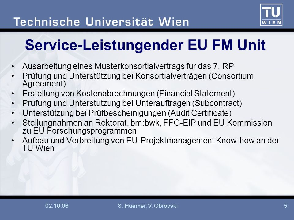Service-Leistungender EU FM Unit