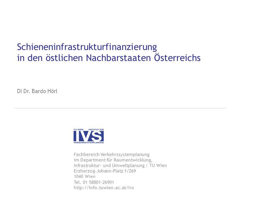 Schieneninfrastrukturfinanzierung in den östlichen Nachbarstaaten Österreichs
