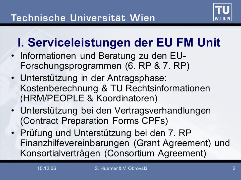 I. Serviceleistungen der EU FM Unit