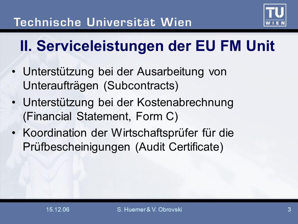 II. Serviceleistungen der EU FM Unit