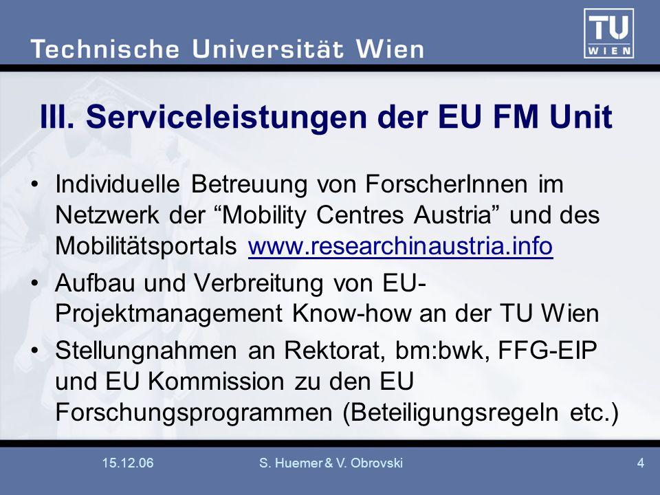 III. Serviceleistungen der EU FM Unit