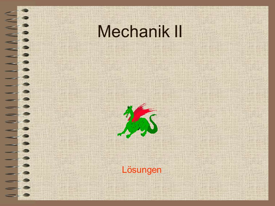 Mechanik II Lösungen