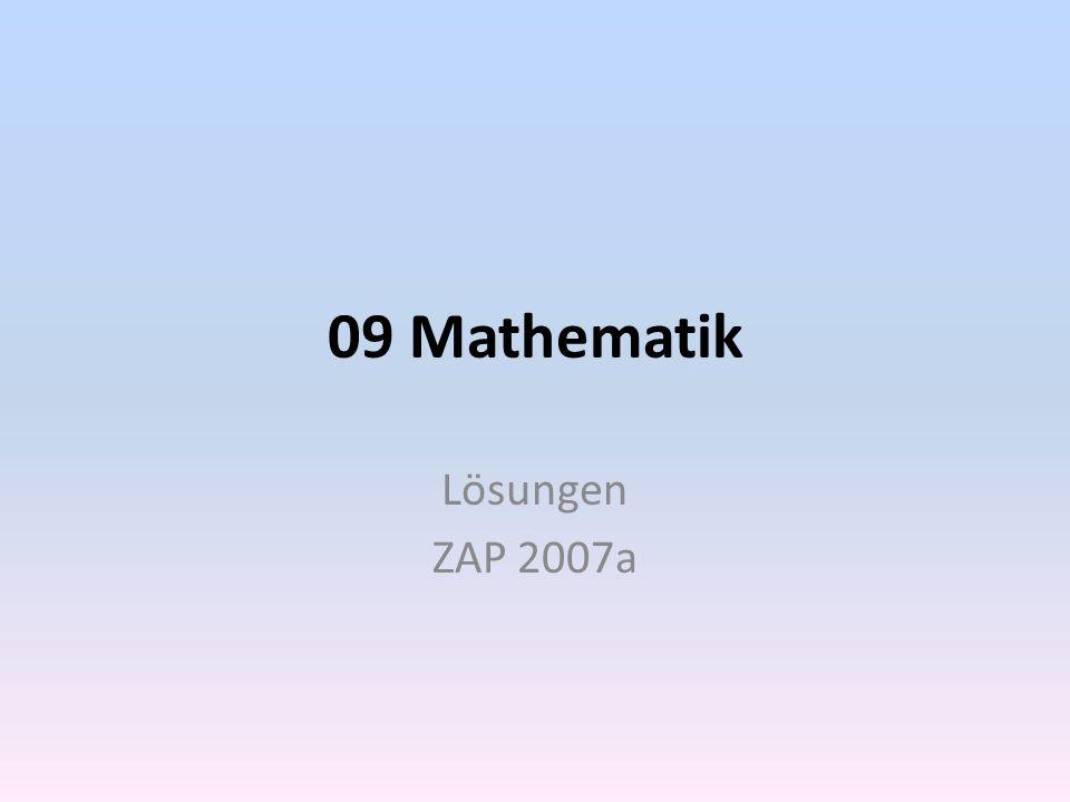 09 Mathematik Lösungen ZAP 2007a