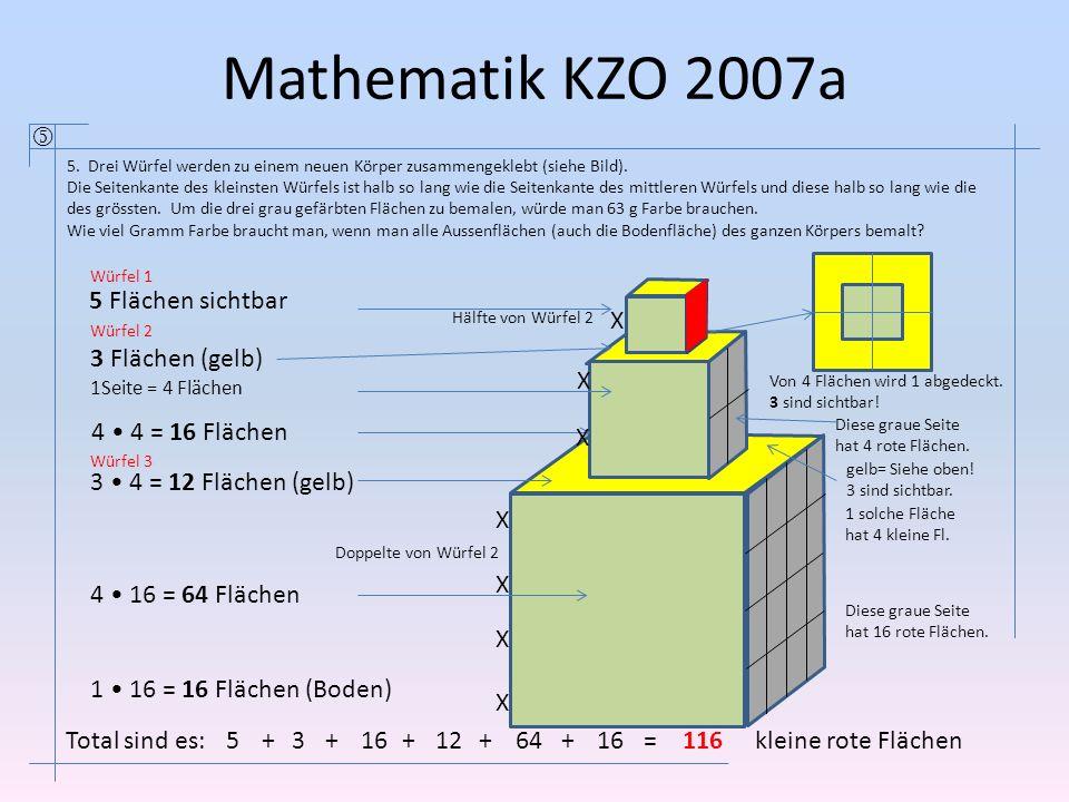 Mathematik KZO 2007a  5 Flächen sichtbar X 3 Flächen (gelb) X