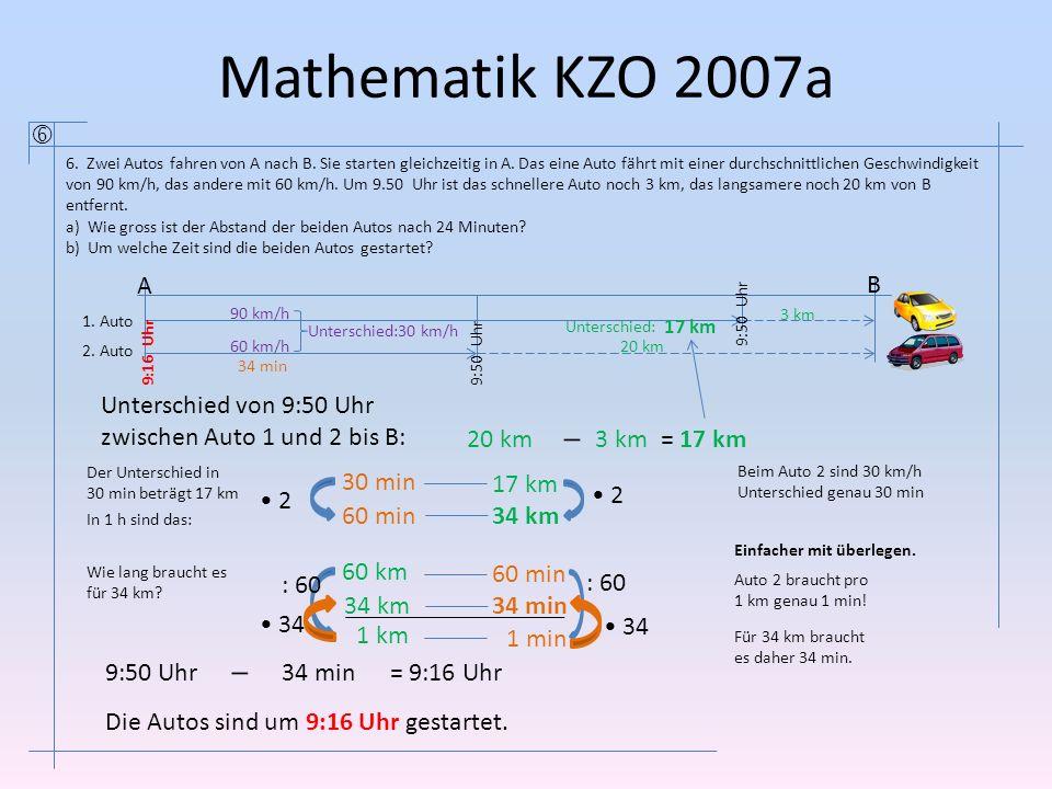 Mathematik KZO 2007a  A B Unterschied von 9:50 Uhr