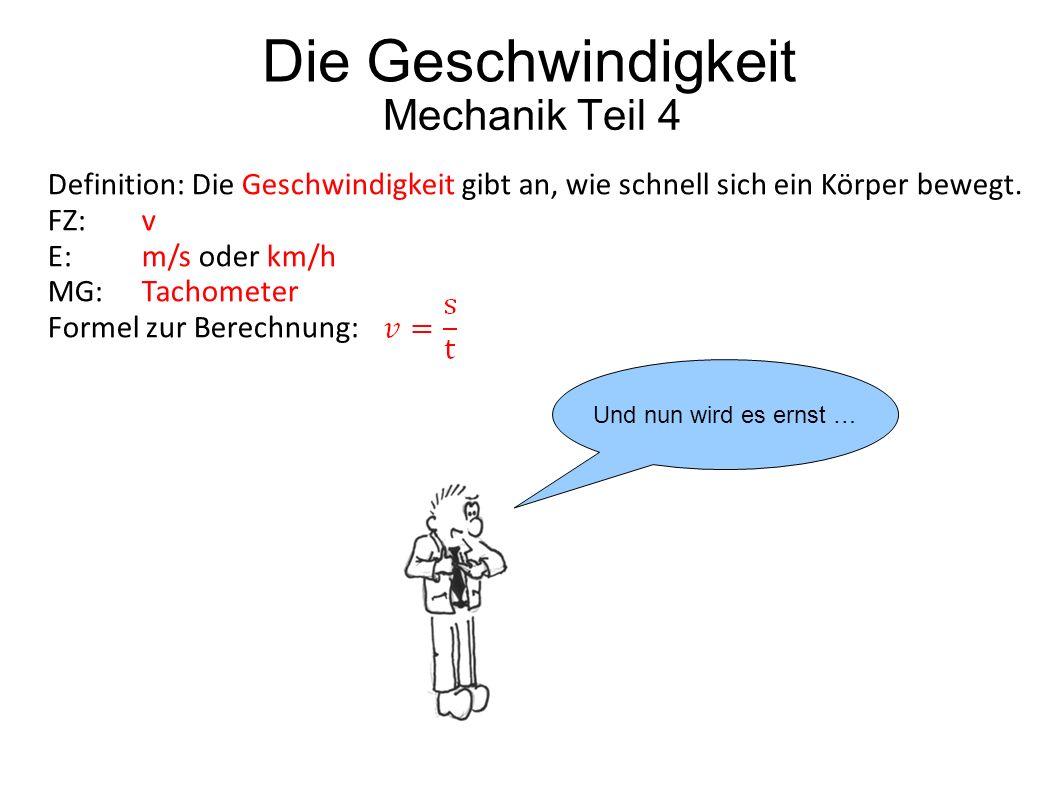 Die Geschwindigkeit Mechanik Teil 4