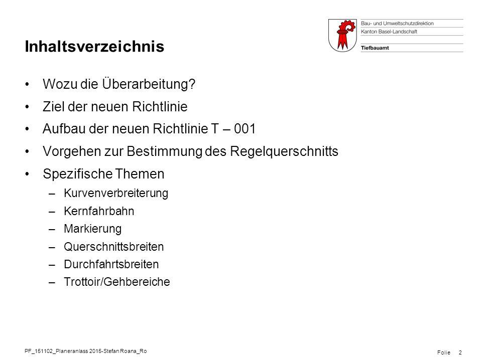 Inhaltsverzeichnis Wozu die Überarbeitung Ziel der neuen Richtlinie