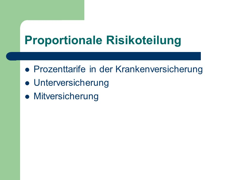 Proportionale Risikoteilung