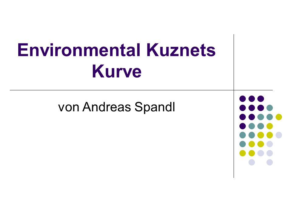 Environmental Kuznets Kurve