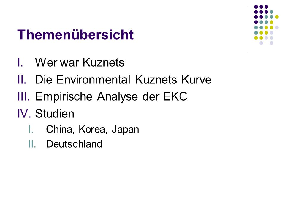 Themenübersicht Wer war Kuznets Die Environmental Kuznets Kurve