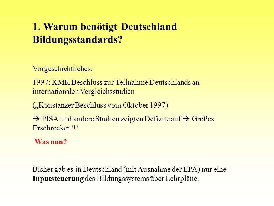 1. Warum benötigt Deutschland Bildungsstandards