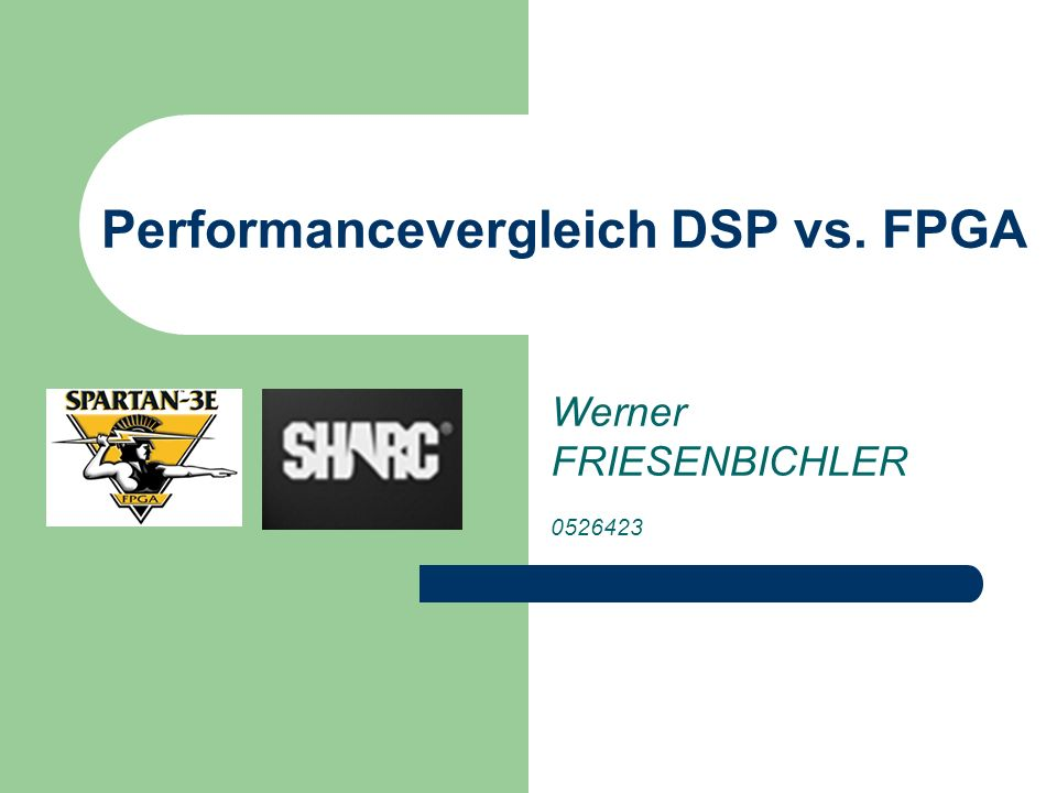 Performancevergleich DSP vs. FPGA