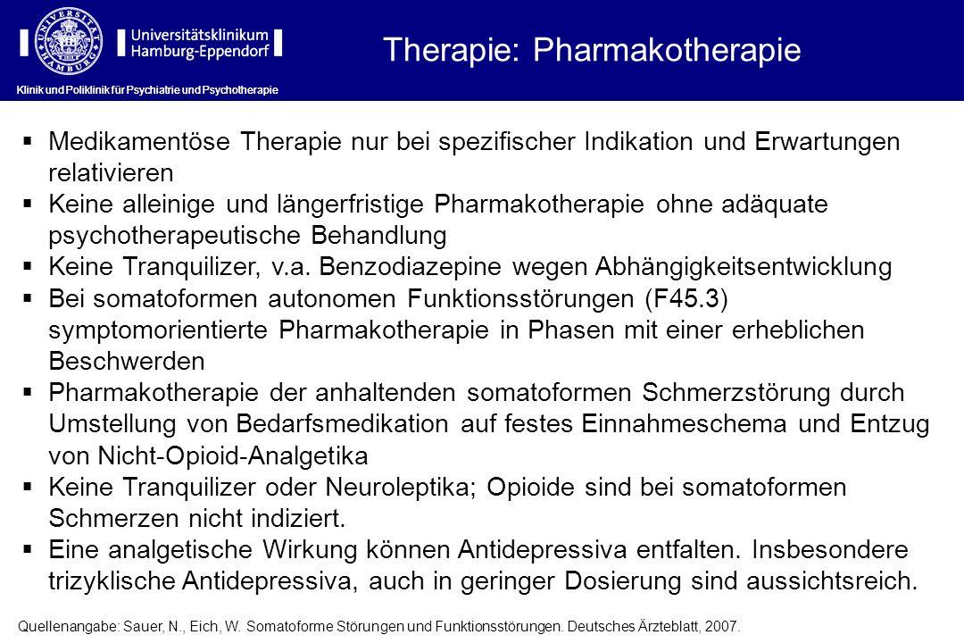Therapie: Pharmakotherapie