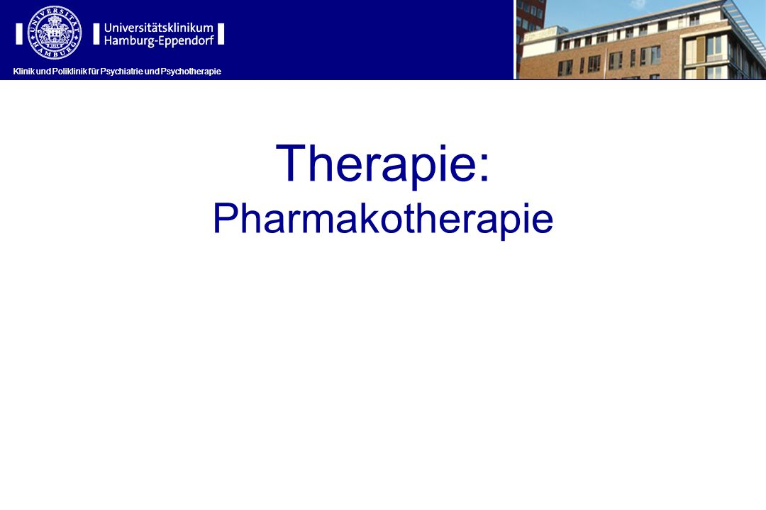 Therapie: Pharmakotherapie