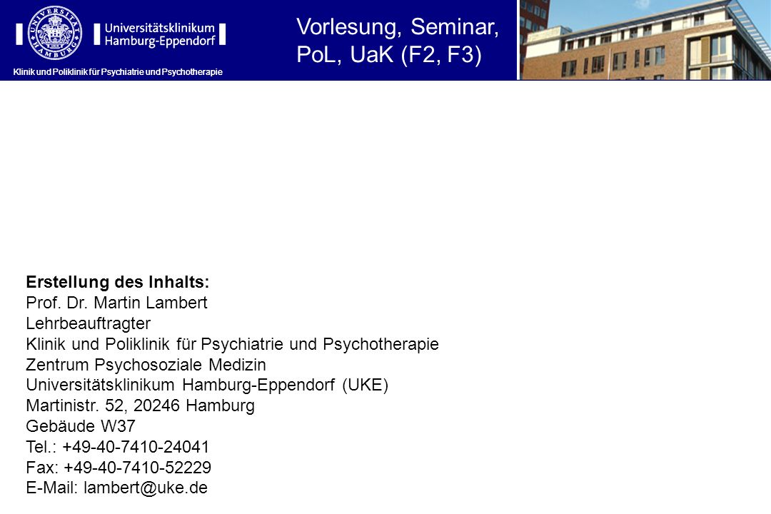 Vorlesung, Seminar, PoL, UaK (F2, F3) Erstellung des Inhalts: