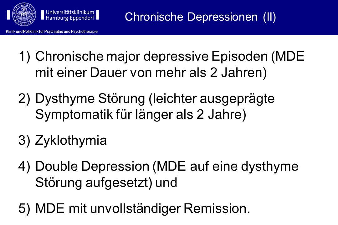 Chronische Depressionen (II)