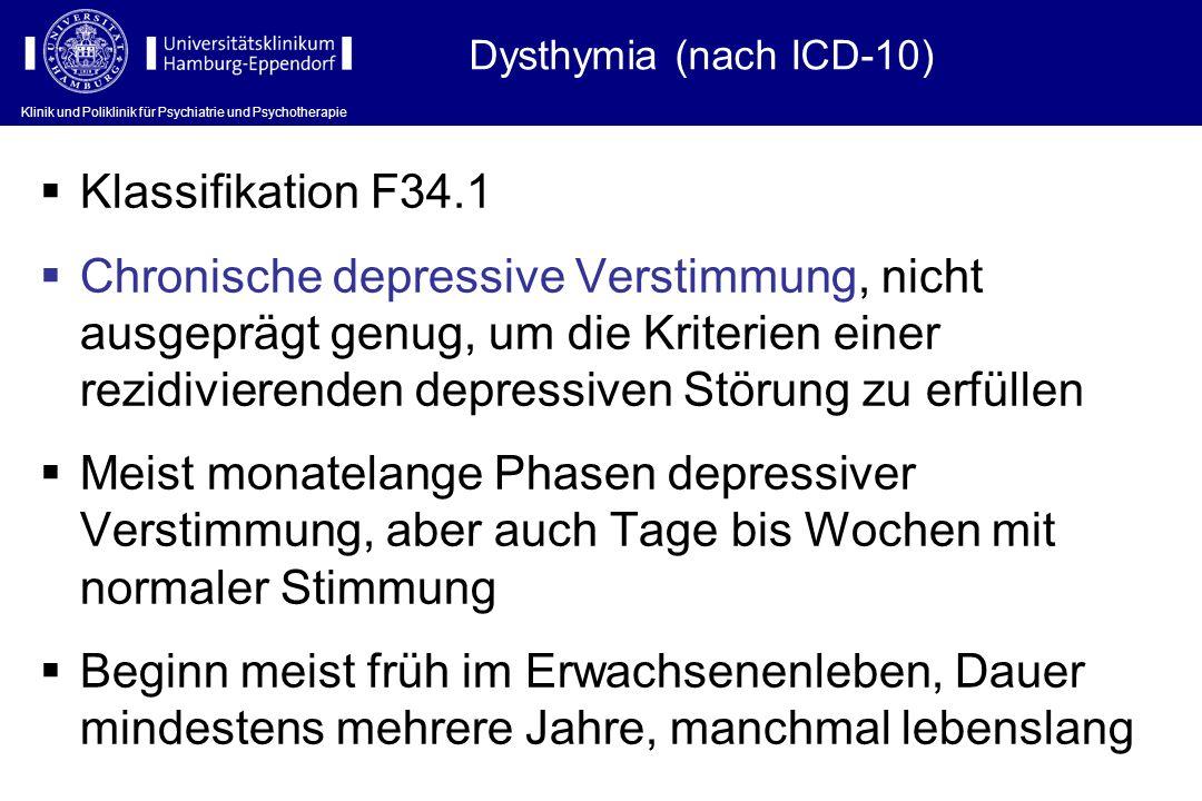 Dysthymia (nach ICD-10) Klassifikation F34.1.