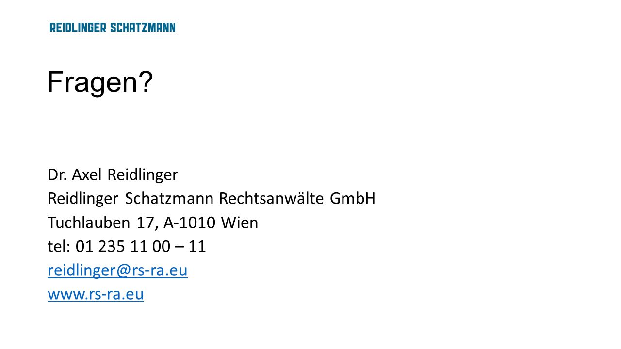 Fragen Dr. Axel Reidlinger Reidlinger Schatzmann Rechtsanwälte GmbH