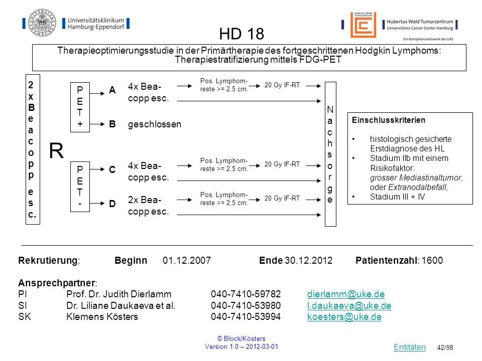 HD 18 Therapieoptimierungsstudie in der Primärtherapie des fortgeschrittenen Hodgkin Lymphoms: Therapiestratifizierung mittels FDG-PET.
