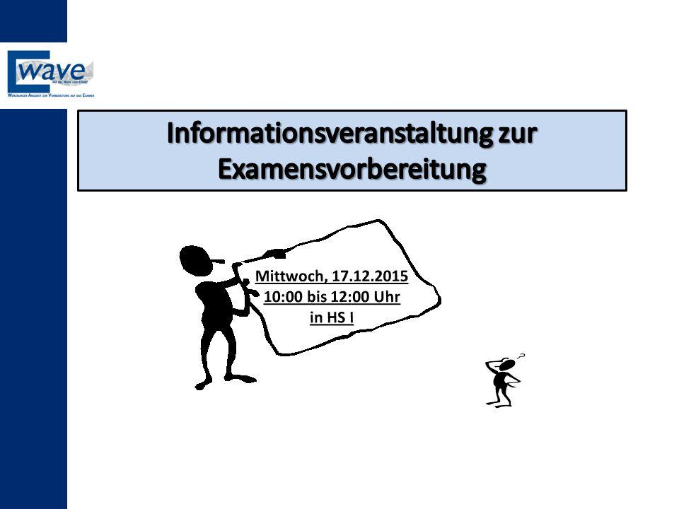 Informationsveranstaltung zur Examensvorbereitung