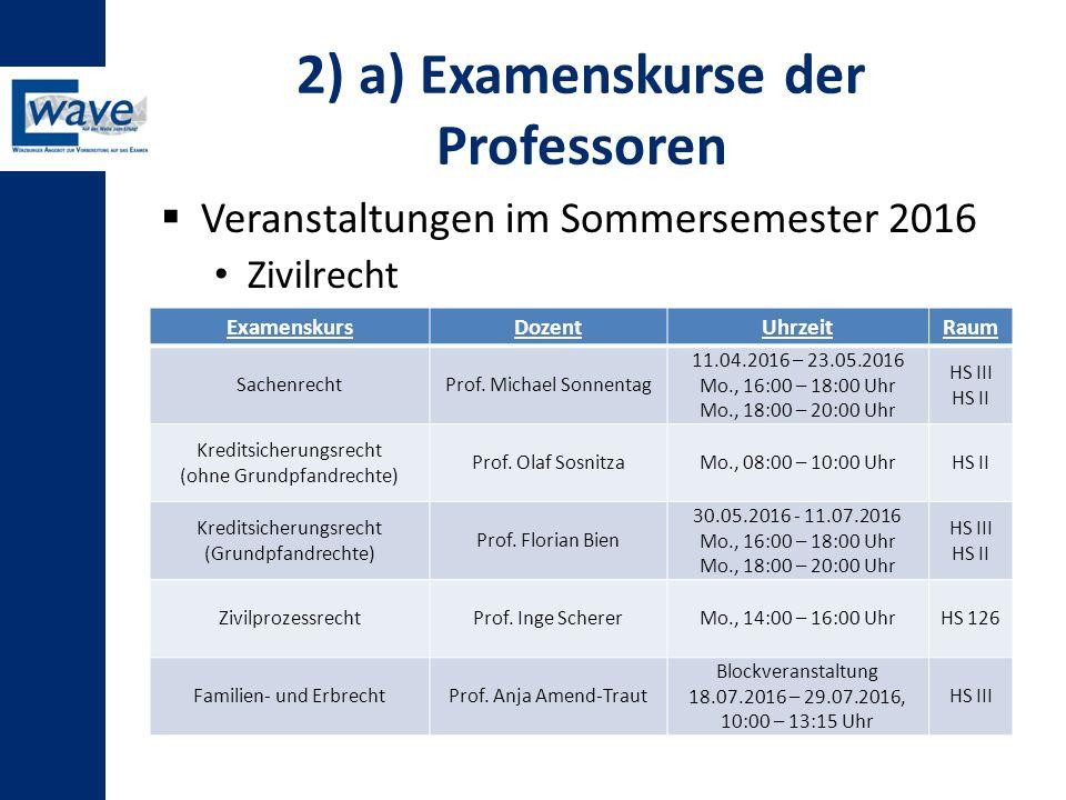 2) a) Examenskurse der Professoren
