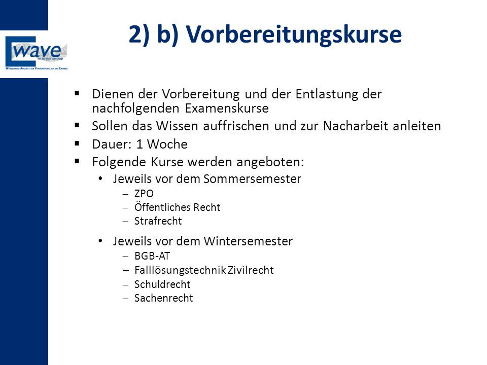 2) b) Vorbereitungskurse