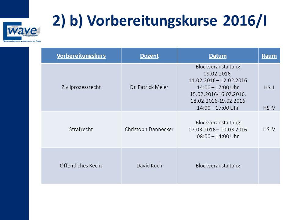 2) b) Vorbereitungskurse 2016/I